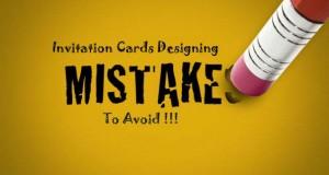 Invitation Cards Mistakes