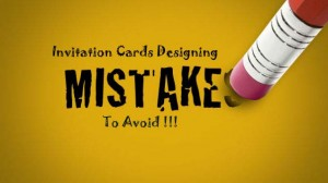 Invitation Cards Mistakes